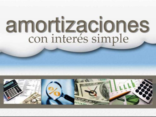 Amortización con interés simple